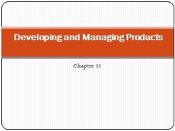 Chapter 11 Developing and Managing Products