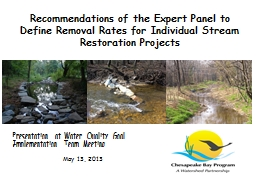 Recommendations of the Expert Panel to Define Removal Rates for Individual Stream Restoration PowerPoint Presentation, PPT - DocSlides