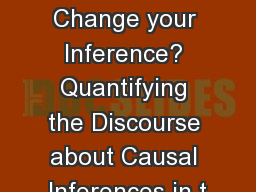 What would it take to Change your Inference? Quantifying the Discourse about Causal Inferences in t PowerPoint Presentation, PPT - DocSlides