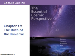 Chapter 17:  The Birth of the Universe PowerPoint Presentation, PPT - DocSlides