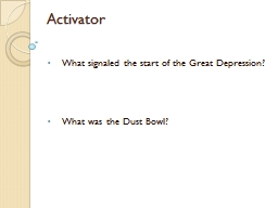 Activator What signaled the start of the Great Depression? PowerPoint PPT Presentation