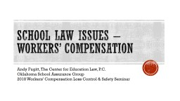 School law issues � workers� compensation