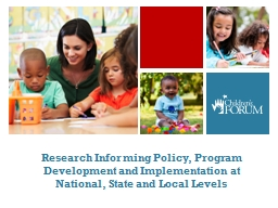 Research Informing Policy, Program Development and Implementation at National, State and Local Leve PowerPoint PPT Presentation