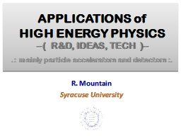 APPLICATIONS of  HIGH ENERGY PHYSICS
