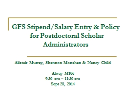 GFS Stipend/Salary Entry & Policy