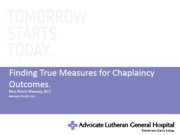 Finding True Measures for Chaplaincy Outcomes.