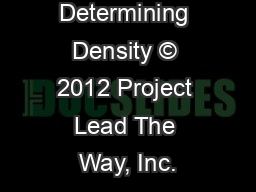 Determining Density � 2012 Project Lead The Way, Inc.