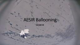AESIR Ballooning 02/28/18
