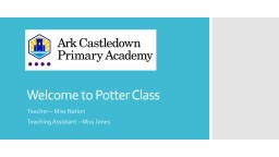 Welcome to Potter   & Blake Class
