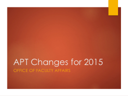 APT Changes for 2015 Office of Faculty Affairs