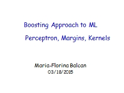 Boosting Approach to ML Maria-
