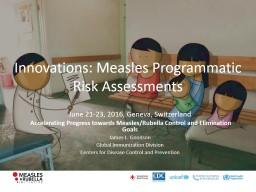 Innovations: Measles  Programmatic Risk