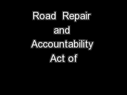Road  Repair and Accountability Act of