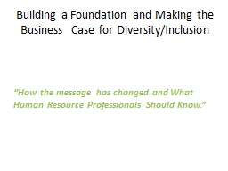 �How the message has changed and What Human Resource Professionals Should Know.�