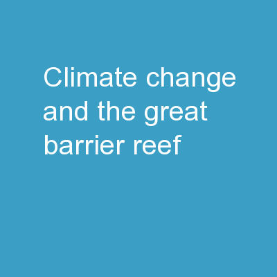 Climate Change and the Great Barrier reef