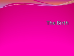 The  Birth   Home, Domino and Hospital birth PowerPoint PPT Presentation