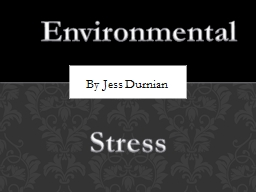 By Jess Durnian Environmental PowerPoint PPT Presentation
