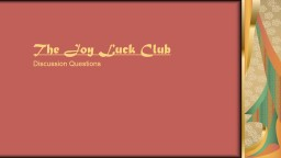 The Joy Luck Club  Discussion Questions