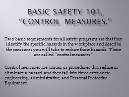 Basic Safety 101, �Control Measures.�