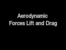 Aerodynamic Forces Lift and Drag