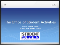 The Office of Student Activities PowerPoint Presentation, PPT - DocSlides