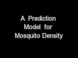 A  Prediction Model  for Mosquito Density