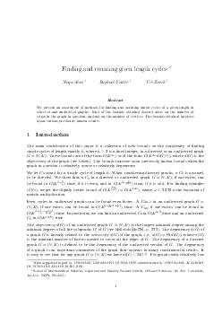 Finding and counting given length cycles Noga Alon Raphael Yuster Uri Zwick Abstract We present an assortment of methods for nding and counting simple cycles of a given l ength in directed and undirec