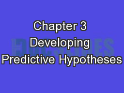 Chapter 3 Developing Predictive Hypotheses