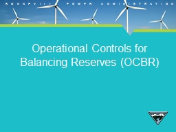 Operational Controls for Balancing Reserves (OCBR) PowerPoint PPT Presentation