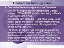 Canadian Immigration One half of recent immigrants come from Asia PowerPoint PPT Presentation