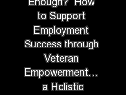 Is Employment Enough?  How to Support Employment Success through Veteran Empowerment… a Holistic