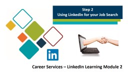 Step 2 Using LinkedIn for your Job Search