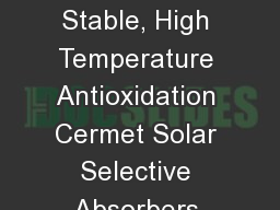 Thermodynamically Stable, High Temperature Antioxidation Cermet Solar Selective Absorbers from Low-