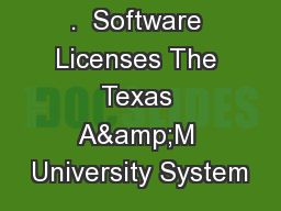 .  Software Licenses The Texas A&M University System
