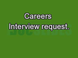 Careers Interview request.
