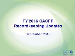 FY 2016 CACFP Recordkeeping Updates