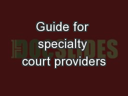 Guide for specialty court providers