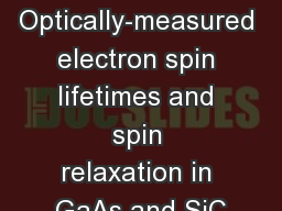 Optically-measured electron spin lifetimes and spin relaxation in GaAs and SiC