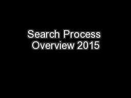Search Process Overview 2015