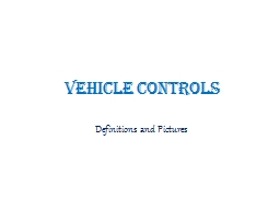 Vehicle Controls Definitions and Pictures