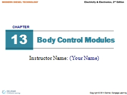 Body Control Modules Instructor Name: