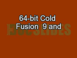 64-bit Cold Fusion  9 and