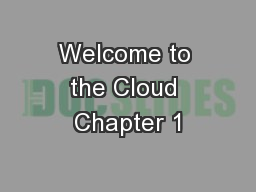 Welcome to the Cloud Chapter 1
