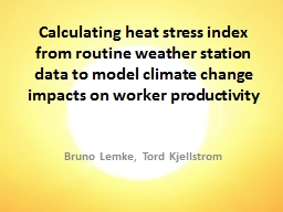 Calculating heat stress index from routine weather station data to model climate change impacts on