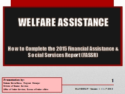 WELFARE ASSISTANCE  How to Complete the 2015 Financial Assistance & Social Services Report (FAS