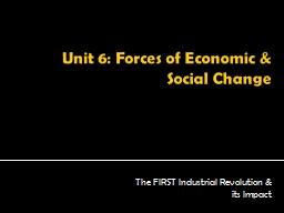 Unit 6: Forces of Economic & Social Change