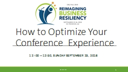 How to Optimize Your Conference  Experience PowerPoint PPT Presentation
