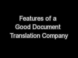 Features of a Good Document Translation Company