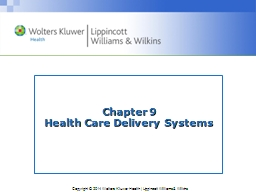 Chapter 9 Health Care Delivery Systems