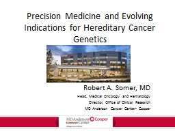 Precision Medicine and Evolving Indications for Hereditary Cancer Genetics PowerPoint Presentation, PPT - DocSlides